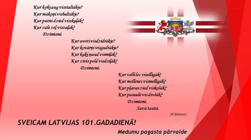 SVEICAM LATVIJAS 101.GADADIENĀ!