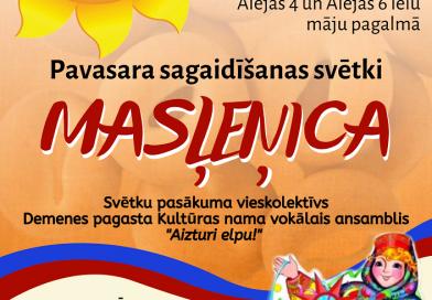 """Medumos notiks pavasara sagaidīšanas svētki """"Masļeņica"""""""